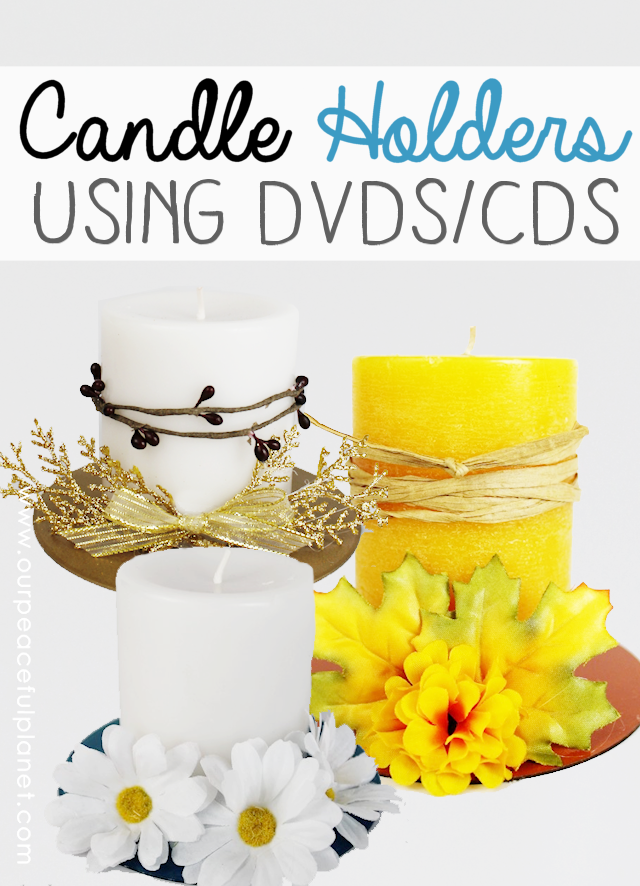 Make beautiful DIY candle holders from old CDs or DVDs. All you need is a little spray paint, some ribbon and artificial flowers. Great for any season!