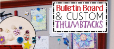 Make an Inspiration Board & Custom Thumbtacks