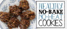 Healthy No Bake Cookies (No Heat Too!)