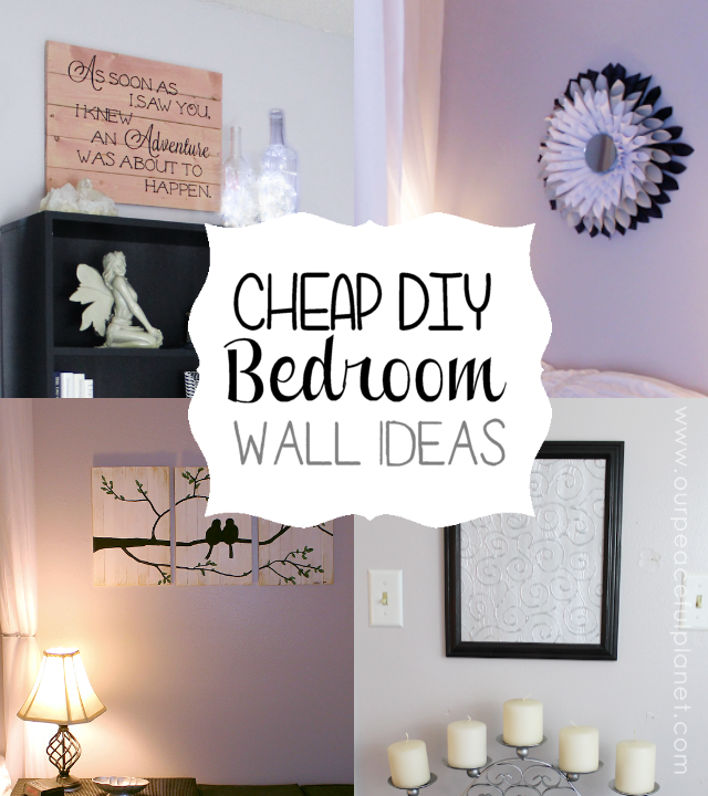Cheap classy diy bedroom wall ideas for Cheap wall art ideas