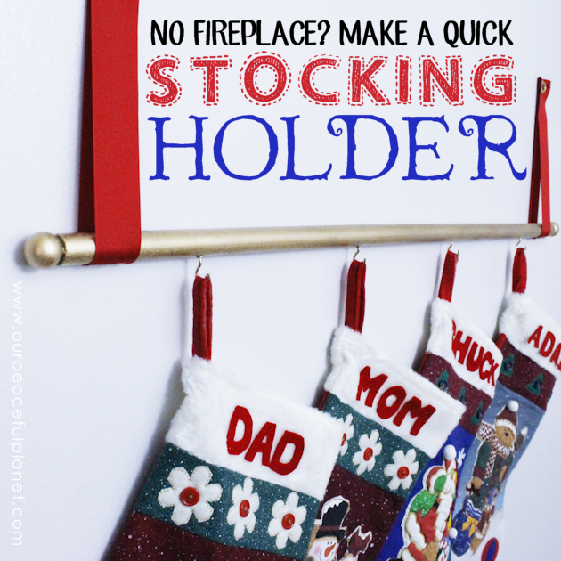 No Fireplace Make A Simple Stocking Holder