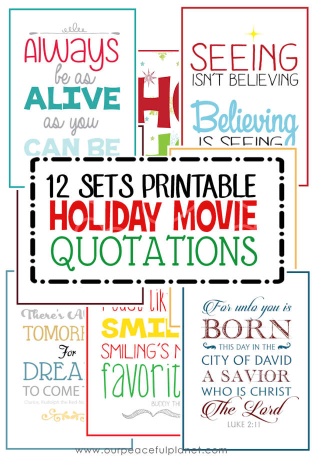 12 Sets Printable Holiday Movie Quotes! Comes in our FREE printable holiday idea kit.