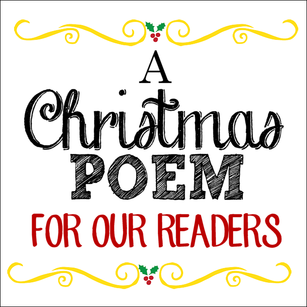 A Christmas Poem For Our Readers 2015