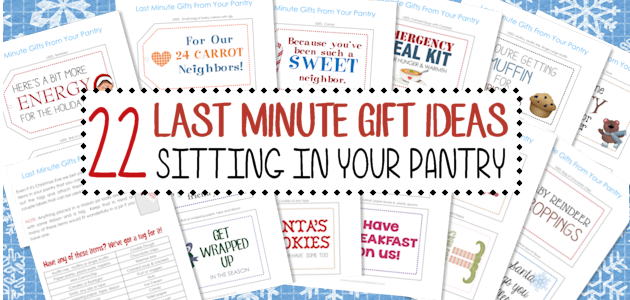 We've got 22 no-prep last minute gifts for neighbors and friends using things you already have in your pantry! Just attach our free new printable tags.