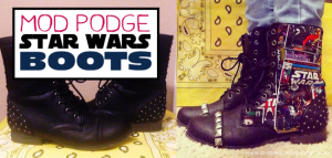 Mod Podge your own set of Star Wars Boots! All you need are two things... the Mod Podge and some Star Wars fabric.