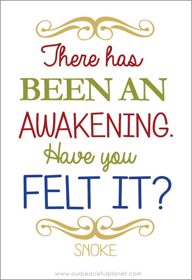 There has been an awakening. Have you felt it?