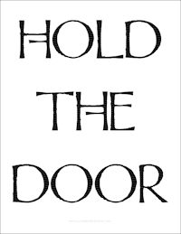 Stylish Hold the Door Sign Printable