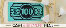 DIY Cash Statement Piece Wall Decoration Idea
