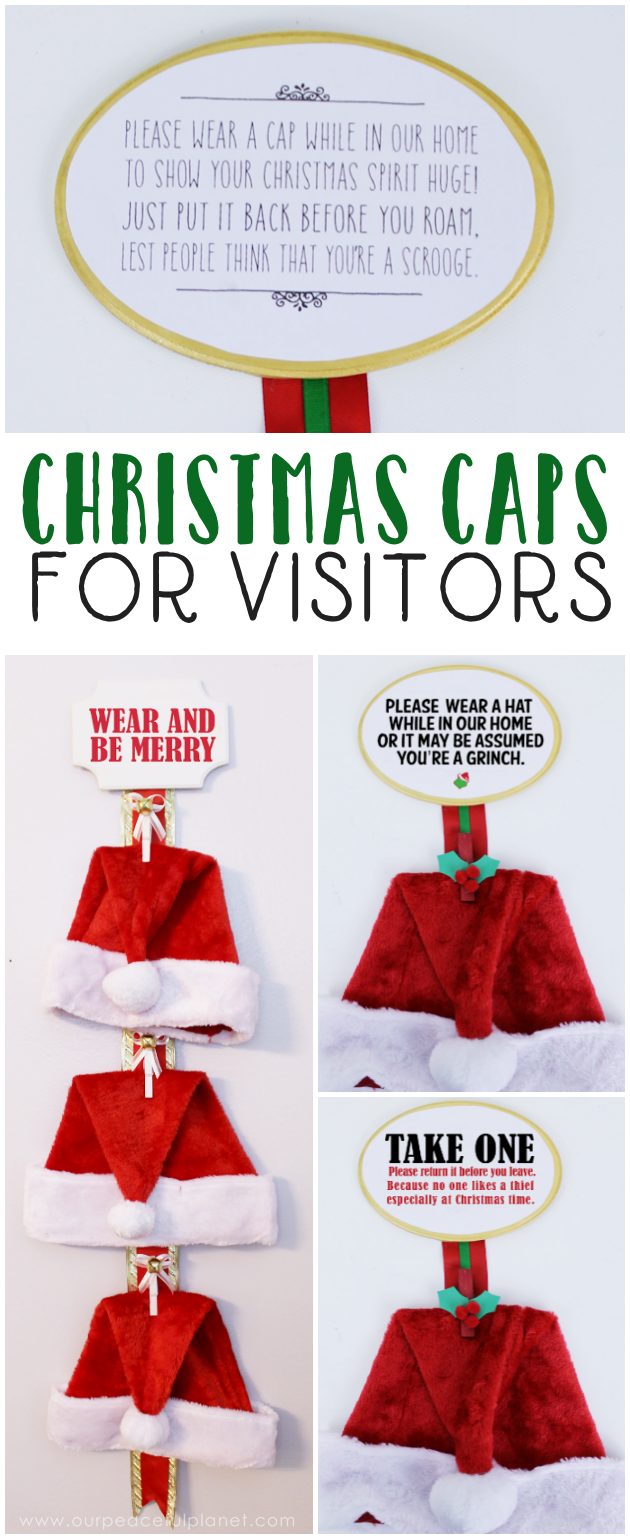 Invite visitors to wear Christmas caps around your home and join in the merriment of the season! Just remind them to hang it back up before they leave!