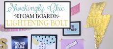 Shockingly Chic Foam Board Lightning Bolt Cheap Wall Decor Statement Piece