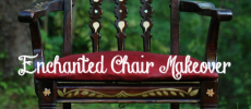 Enchanted Wooden Chair Makeover