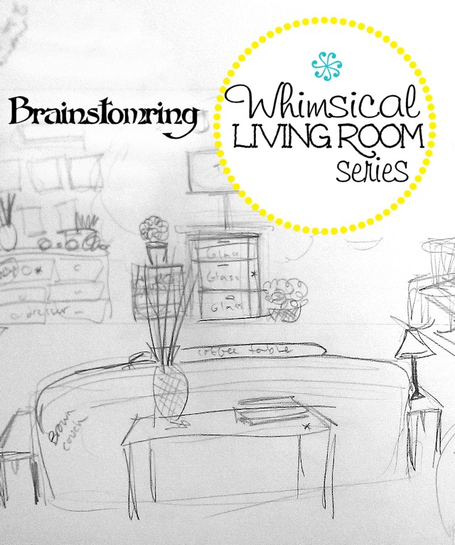 Whimsical Living Room Brainstorming