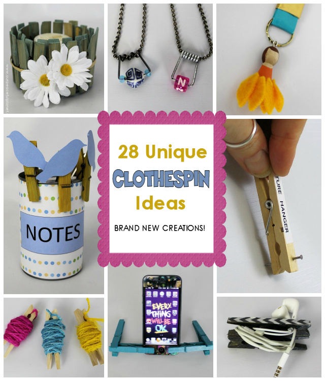 28 New & Unique Clothespin Ideas!