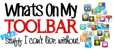 What's On My Toolbar : FREE Stuff I Can't Live Without