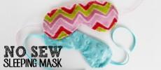 No Sew Soft Sleeping Masks (plus sewn version)