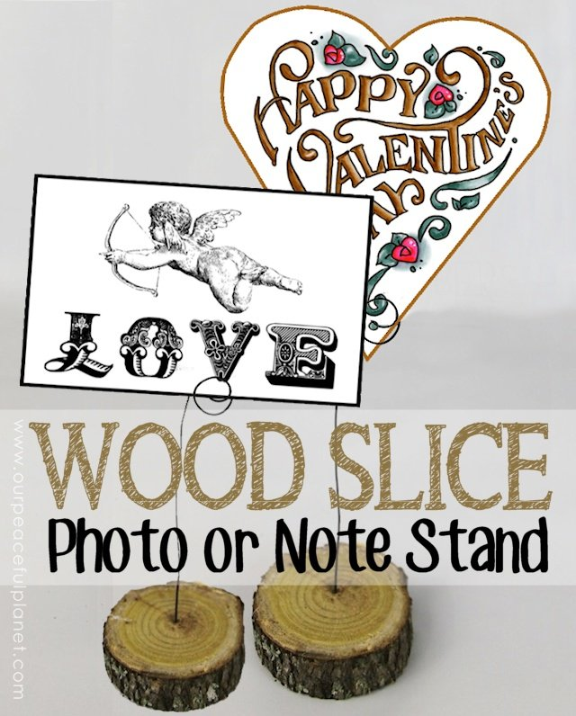 Wood-Slice-Photo-Valentine-and-Note-Stand.1g2