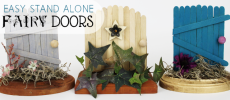 Easy Stand Alone Fairy Doors