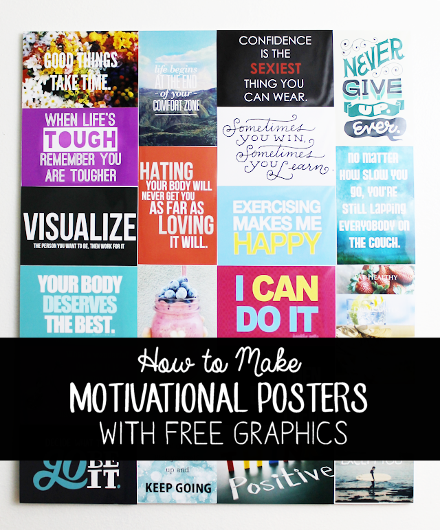 You can make a motivational poster using 4x6 prints, some foam board and spray adhesive! Download our free graphics. You'll be inspired before you know it!