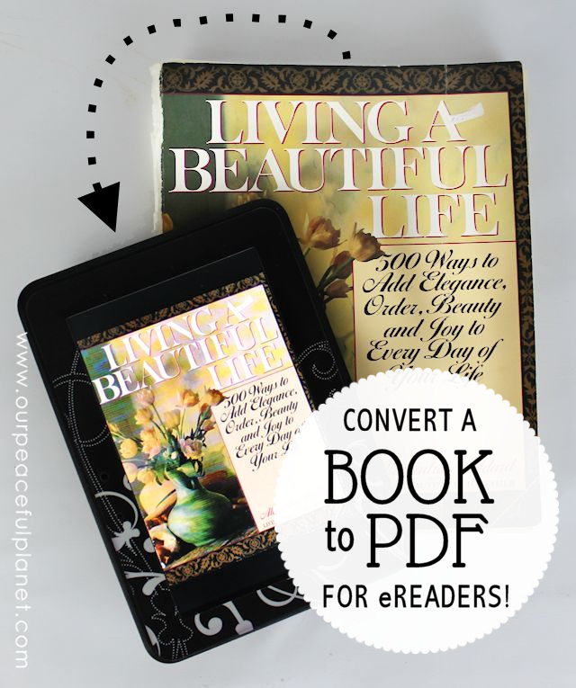 You can make your own PDF eBooks from regular books with a few tools! If you've ever been frustrated because an older book that you love is not available for your Kindle or eReader this might be the answer you've been looking for! It takes a little time but for those books that are important to you it's worth the effort!