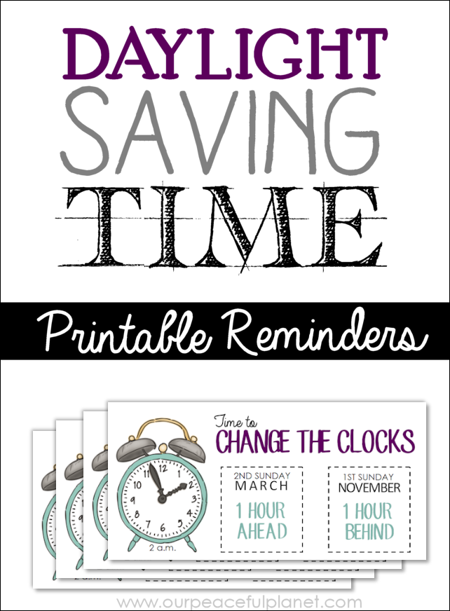 If you struggle to remember when daylight saving time is we've got some printable reminders you can stick around, plus some fun facts we bet you didn't know!