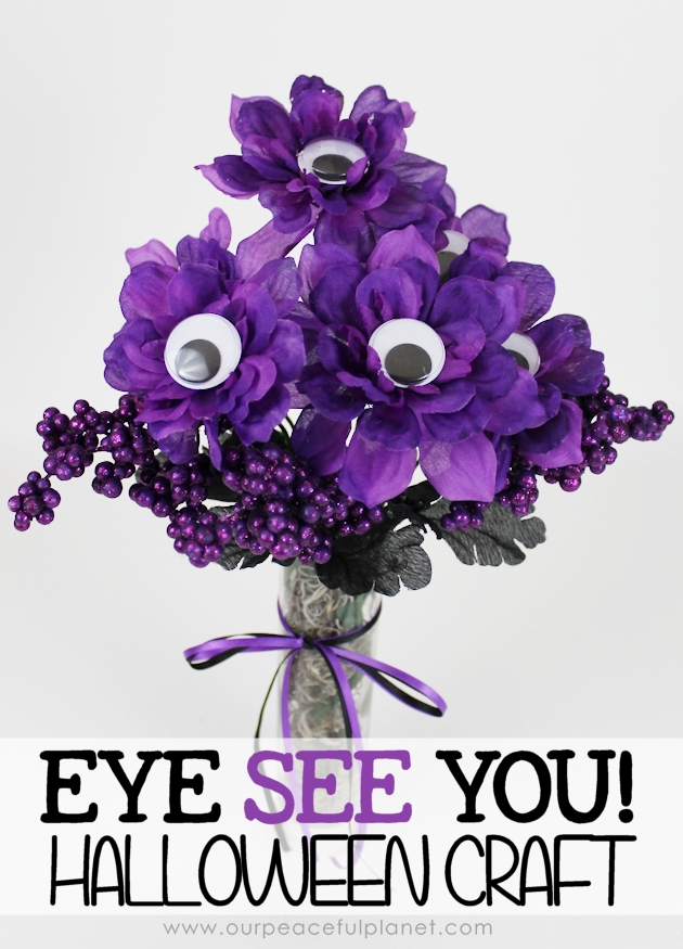 "This quick Halloween Craft that will put a smile on the face of anyone! Grab some fake flowers, google eyes and glue and make ""Eye See You!"" bouquet."