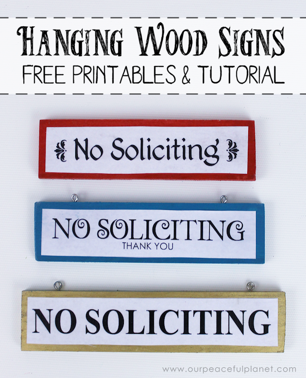 "Make these small eye catching wood no soliciting signs that easily hang on windows or doors. A 1.5"" wood slat and our free printables will get you started!"