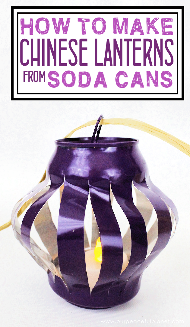 Learn How To Make Durable Chinese Lanterns From Soda Cans! Paint Them Any  Color And