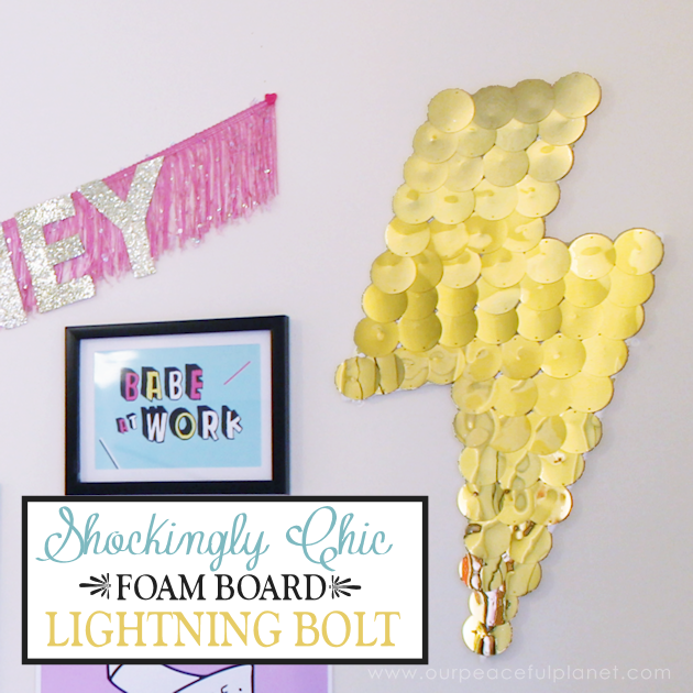 With a foam sheet, 40mm round gold sequins and hot glue you make this awesome huge lightning bolt statement piece to hang on your wall. Shockingly gorgeous!