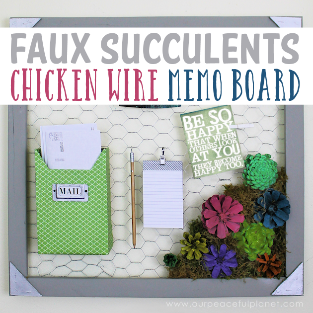 A country chicken wire frame memo board that will brighten up your kitchen with its pretty pinecone succulents. It holds useful items plus photos & quotes!
