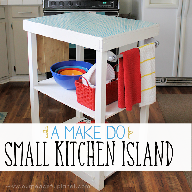 A Make Do Small Kitchen Island From What We Had