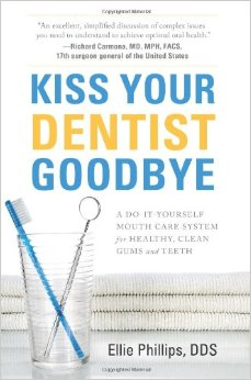 Kiss Your Dentist Goodbye