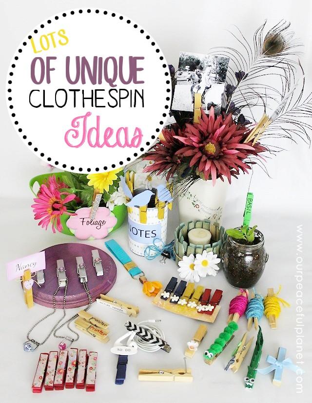 Lots of Unique Clothespin Ideas!