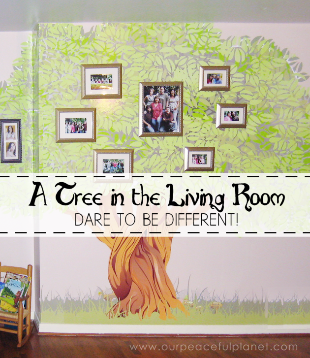 A Tree In the Living Room - Dare To Be Different!